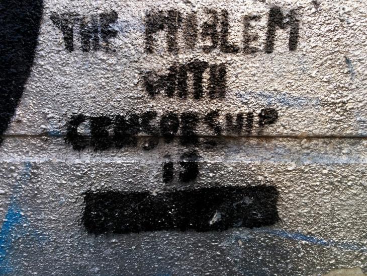 The Problem with Censorship is XXXXXXXXX